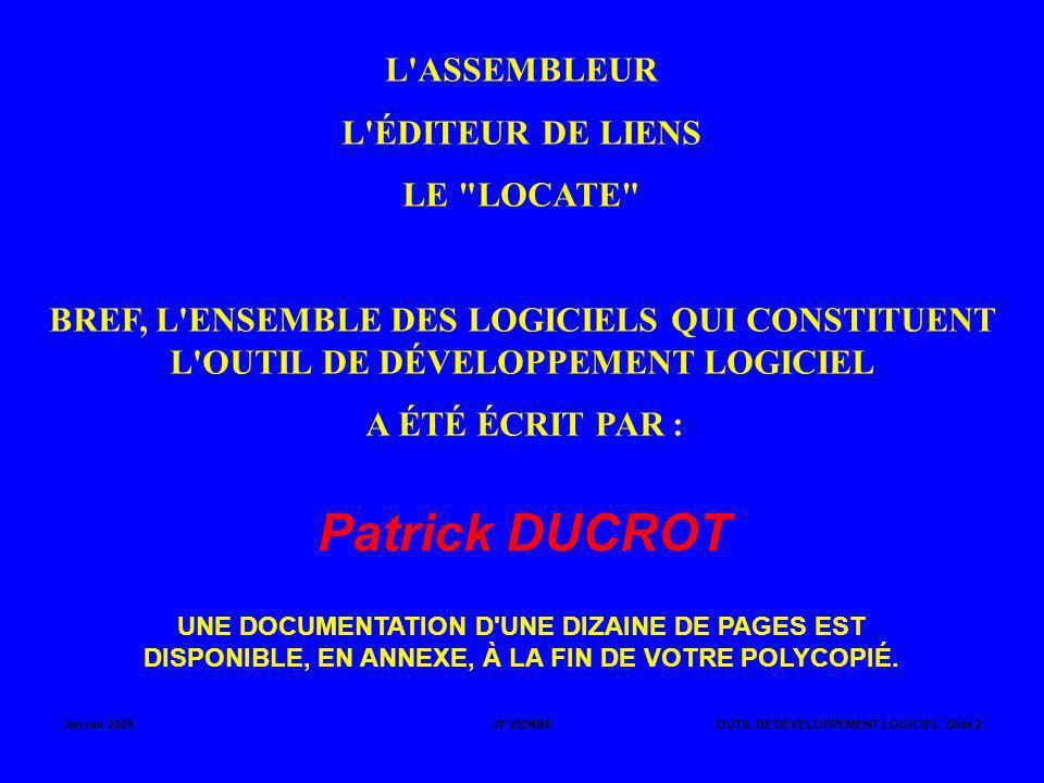 Patrick DUCROT L ASSEMBLEUR L ÉDITEUR DE LIENS LE LOCATE