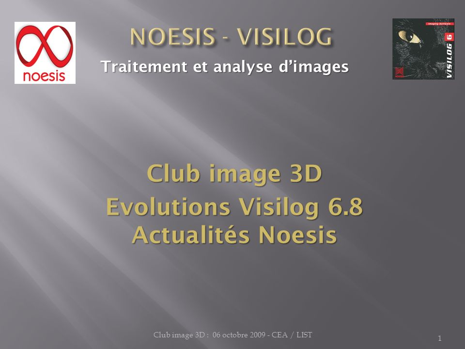Evolutions Visilog 6.8 Actualités Noesis