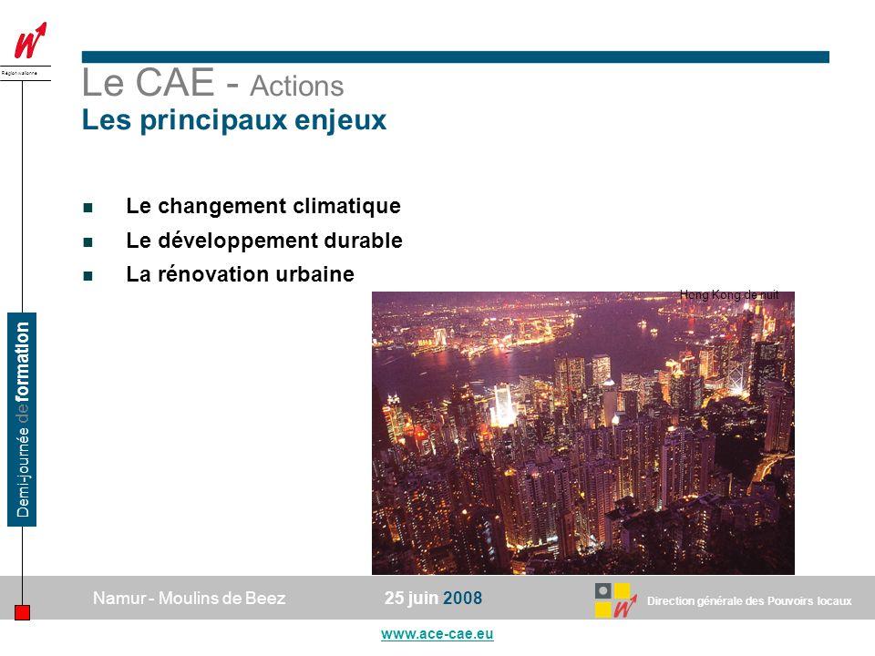 Le CAE - Actions Les principaux enjeux Le changement climatique