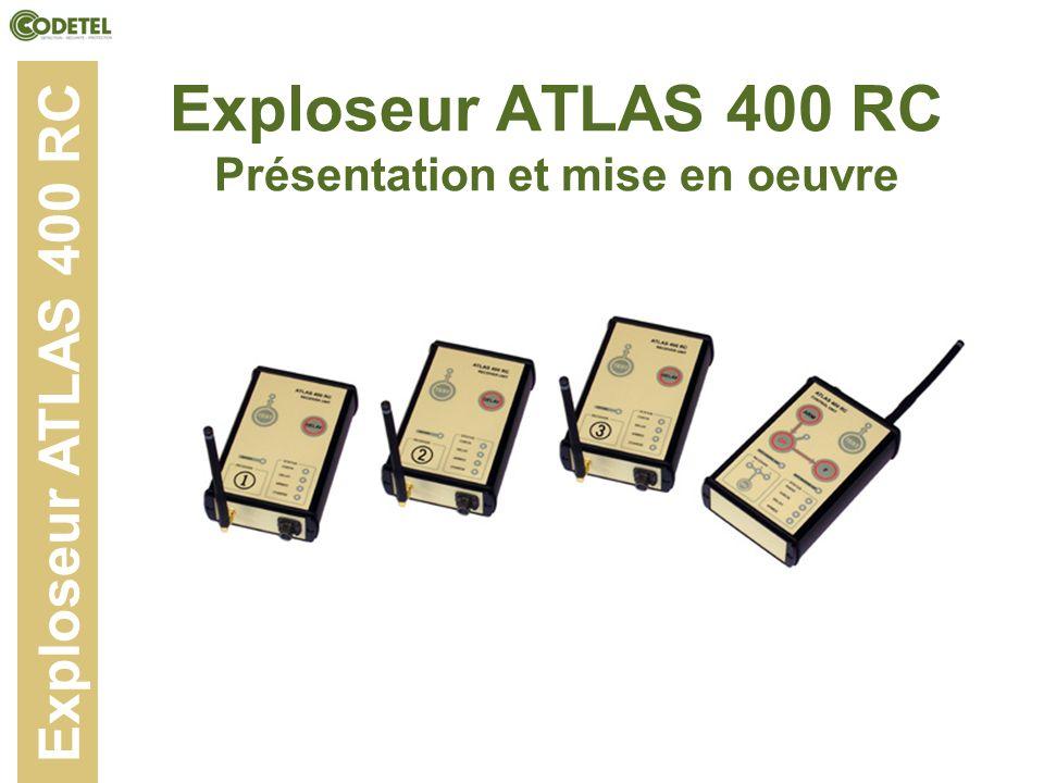 Exploseur ATLAS 400 RC Présentation et mise en oeuvre