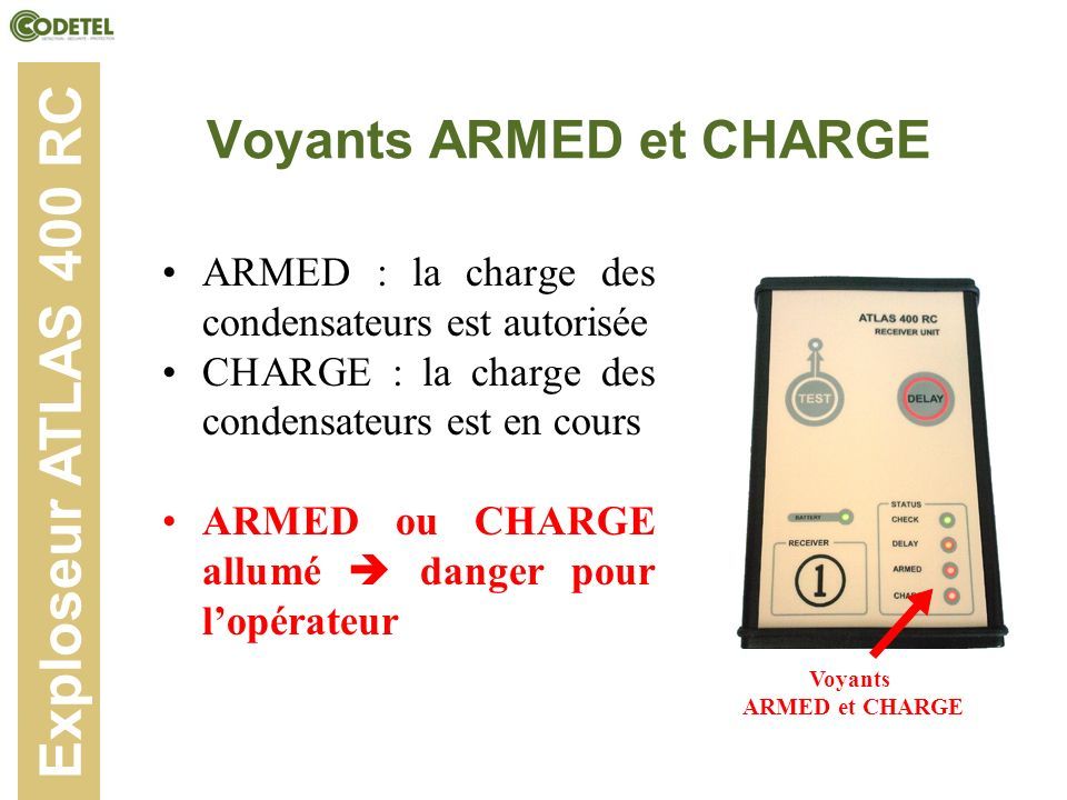 Voyants ARMED et CHARGE