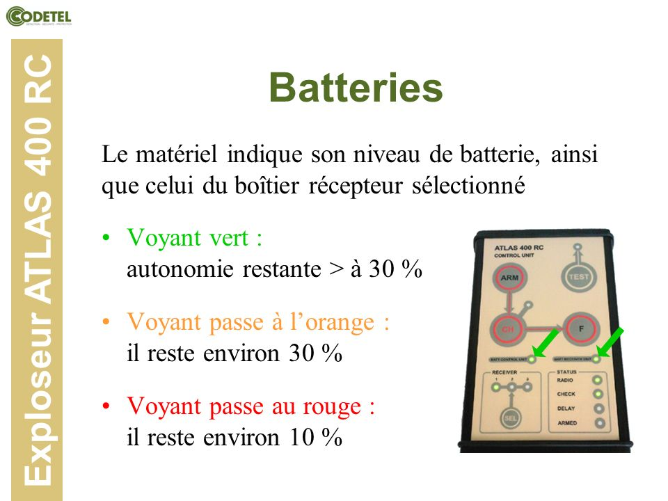 Batteries Exploseur ATLAS 400 RC