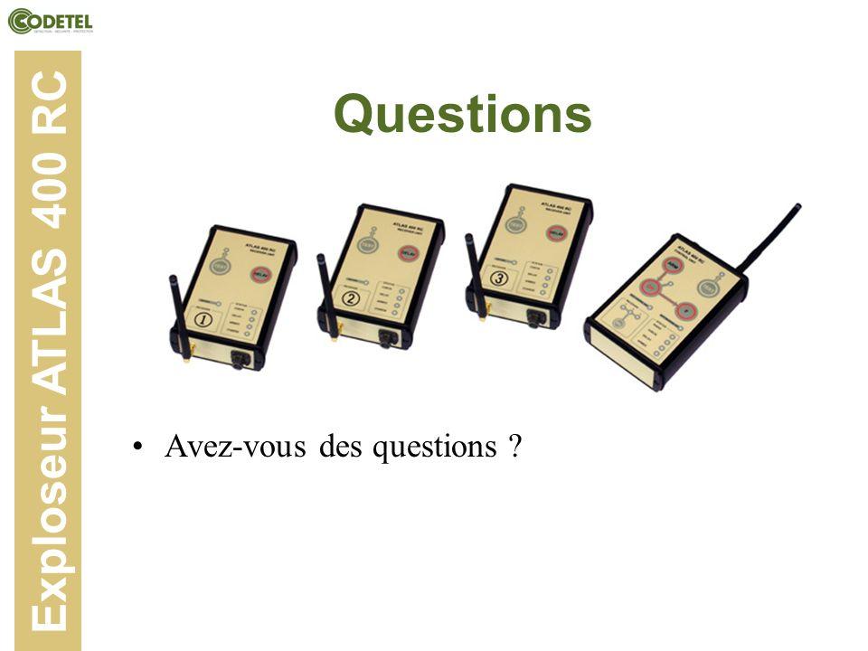Questions Exploseur ATLAS 400 RC Avez-vous des questions