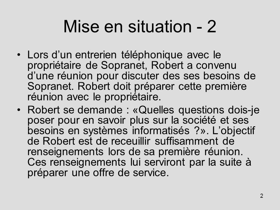 Mise en situation - 2
