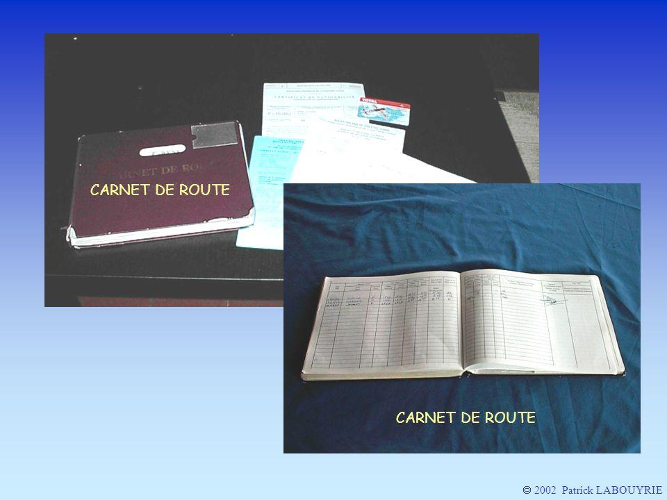 CARNET DE ROUTE CARNET DE ROUTE  2002 Patrick LABOUYRIE