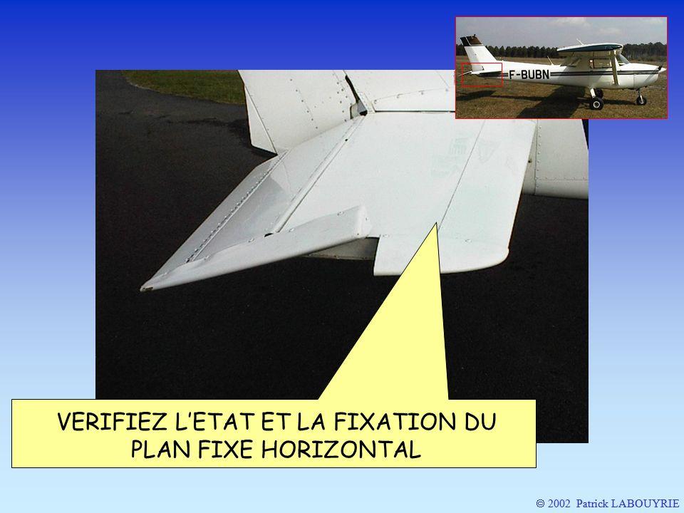 VERIFIEZ L'ETAT ET LA FIXATION DU PLAN FIXE HORIZONTAL