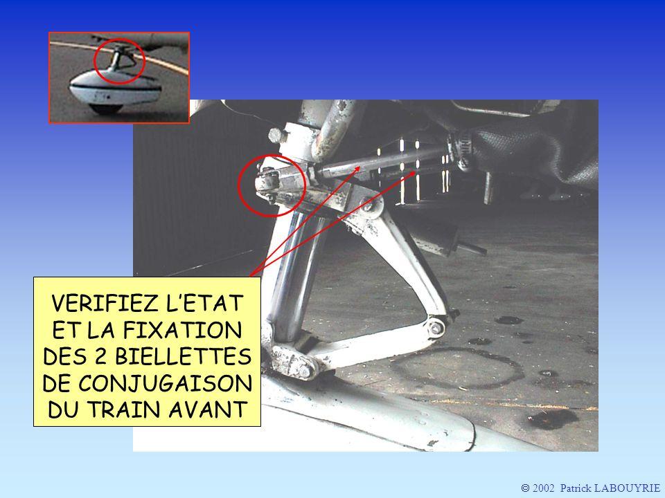 VERIFIEZ L'ETAT ET LA FIXATION DES 2 BIELLETTES DE CONJUGAISON DU TRAIN AVANT