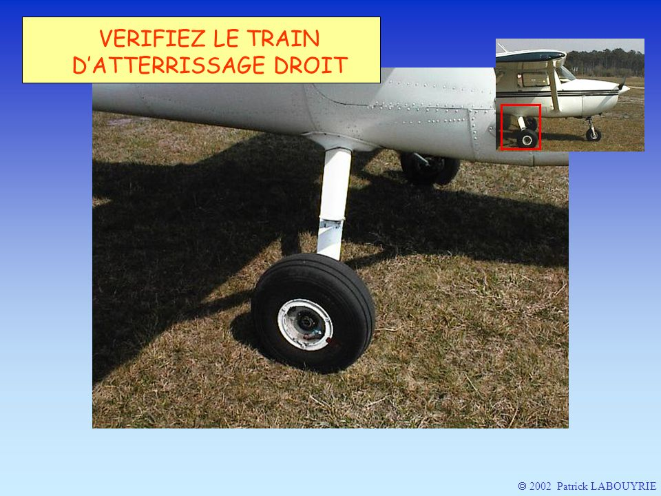 VERIFIEZ LE TRAIN D'ATTERRISSAGE DROIT