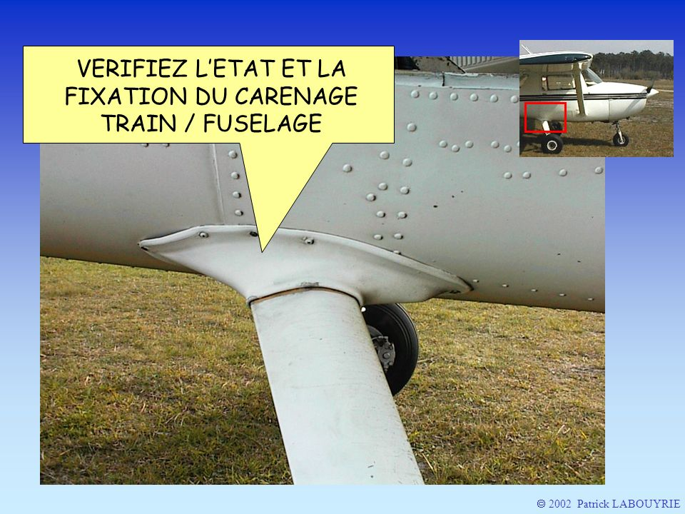 VERIFIEZ L'ETAT ET LA FIXATION DU CARENAGE TRAIN / FUSELAGE