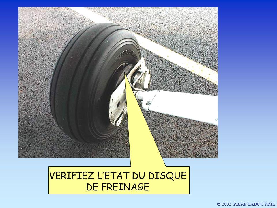 VERIFIEZ L'ETAT DU DISQUE DE FREINAGE
