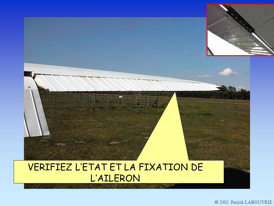 VERIFIEZ L'ETAT ET LA FIXATION DE L'AILERON