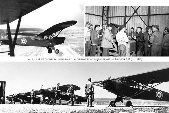 Le CFSOA à Lourmel – Ci-dessous : Le premier avion à gauche est un Aeronca L-3 (ECPAD)