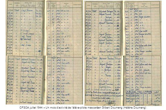 CFSOA juillet 1944 – Un mois d'activité de l'élève-pilote mascaréen Gilbert Doumeng (Hélène Doumeng)
