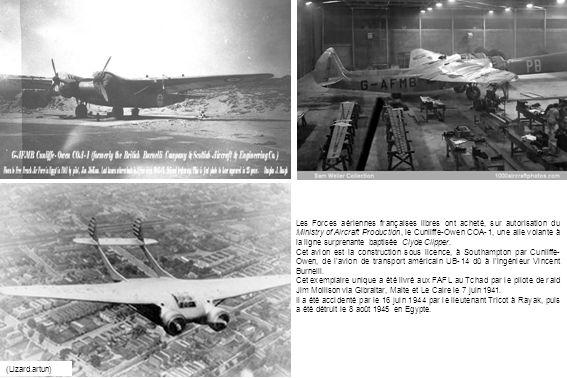 Les Forces aériennes françaises libres ont acheté, sur autorisation du Ministry of Aircraft Production, le Cunliffe-Owen COA-1, une aile volante à la ligne surprenante baptisée Clyde Clipper.