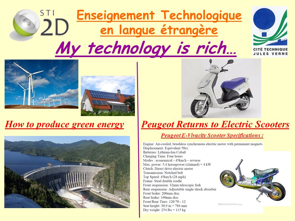 My technology is rich… Enseignement Technologique en langue étrangère