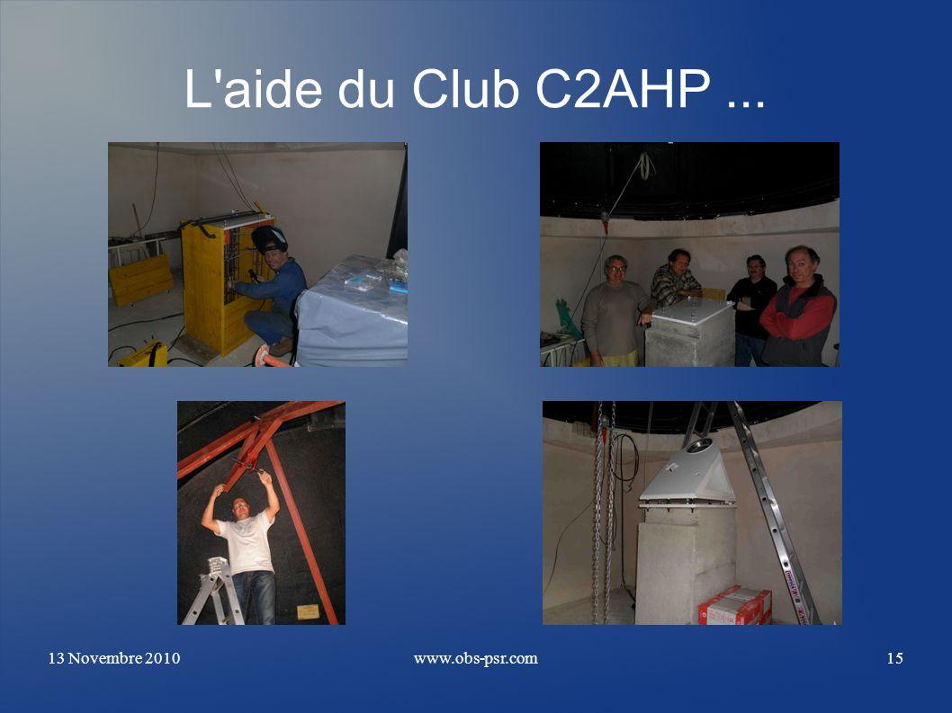 L aide du Club C2AHP ... 13 Novembre 2010 www.obs-psr.com