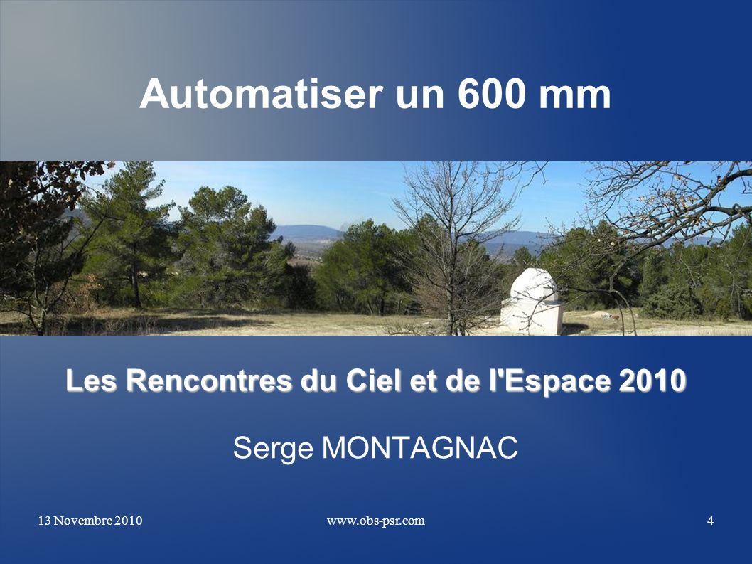 Les Rencontres du Ciel et de l Espace 2010 Serge MONTAGNAC