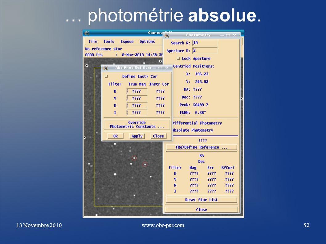 … photométrie absolue. 13 Novembre 2010 www.obs-psr.com