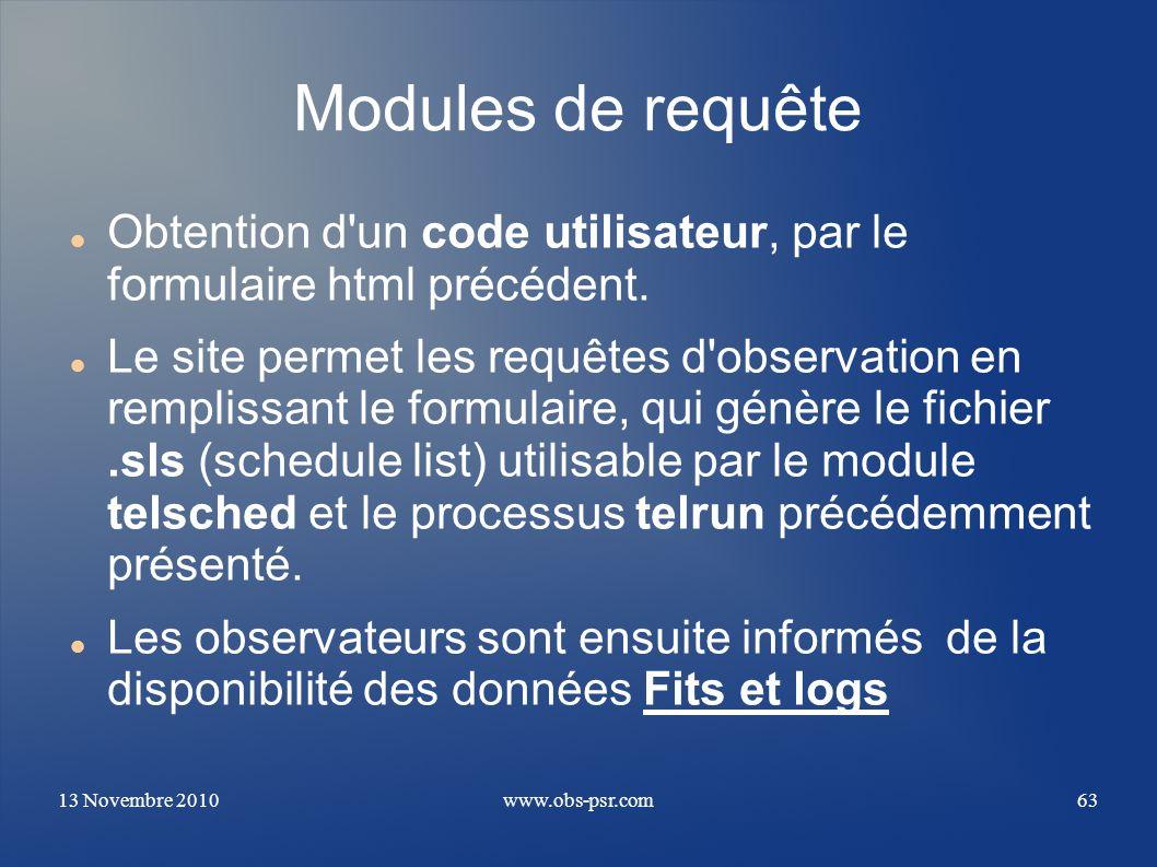 Modules de requête Obtention d un code utilisateur, par le formulaire html précédent.