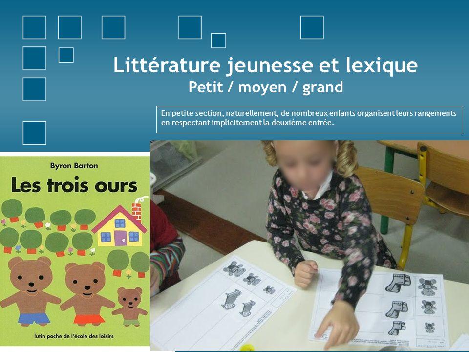 Littérature jeunesse et lexique Petit / moyen / grand
