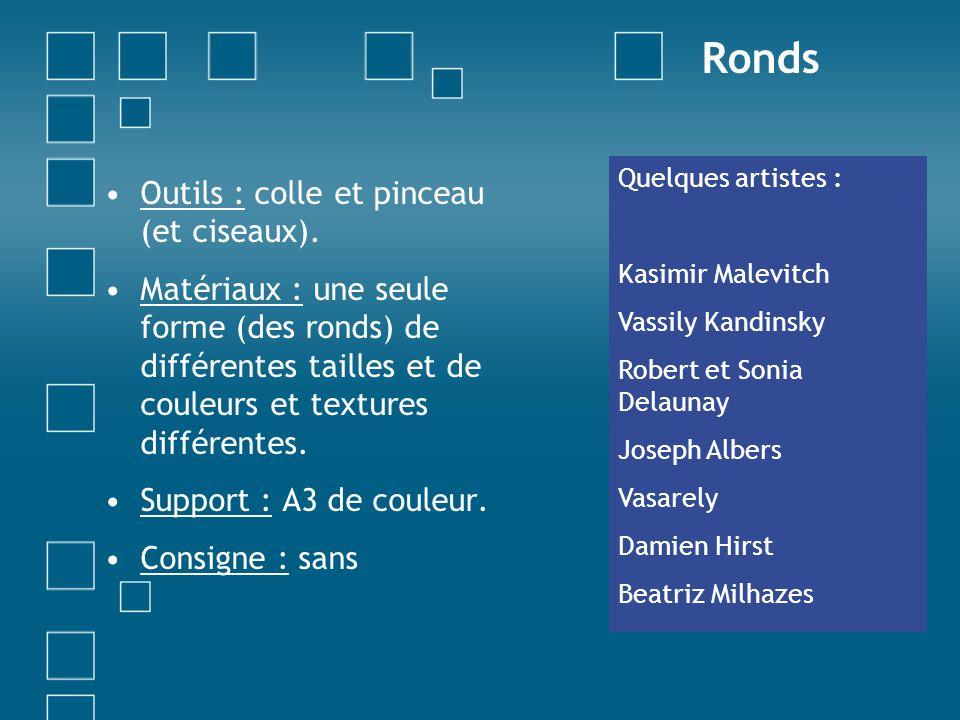 Ronds Outils : colle et pinceau (et ciseaux).