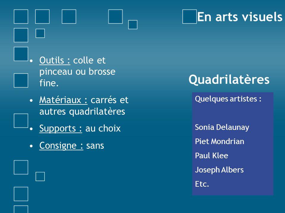 En arts visuels Quadrilatères