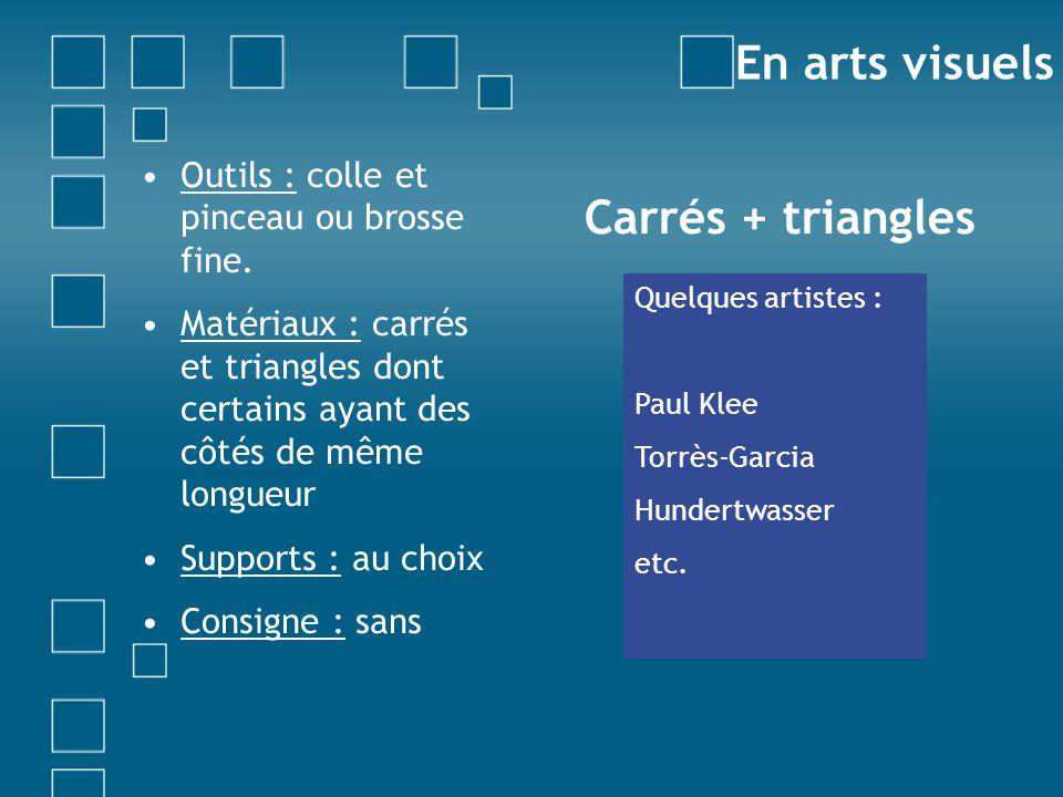 En arts visuels Carrés + triangles