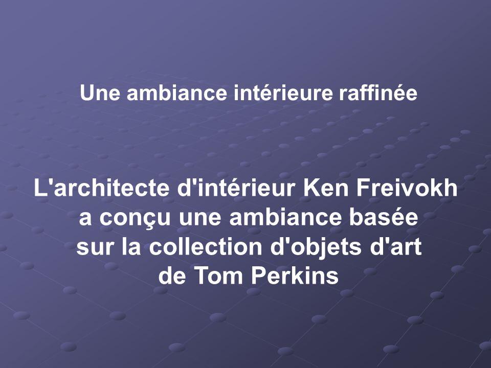 L architecte d intérieur Ken Freivokh a conçu une ambiance basée