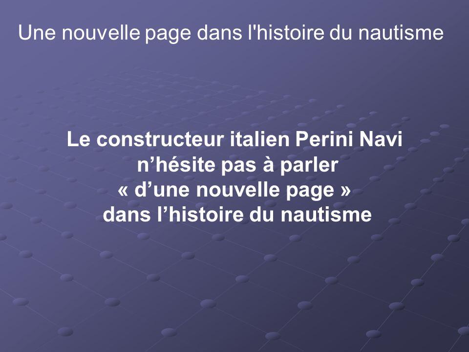 Le constructeur italien Perini Navi dans l'histoire du nautisme