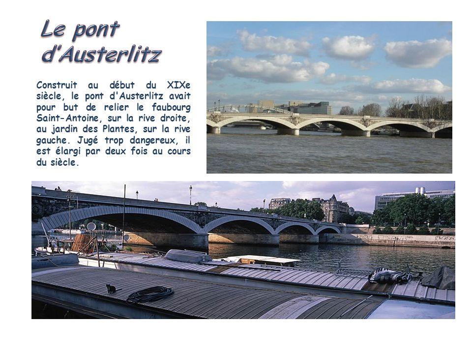 Le pont d'Austerlitz.