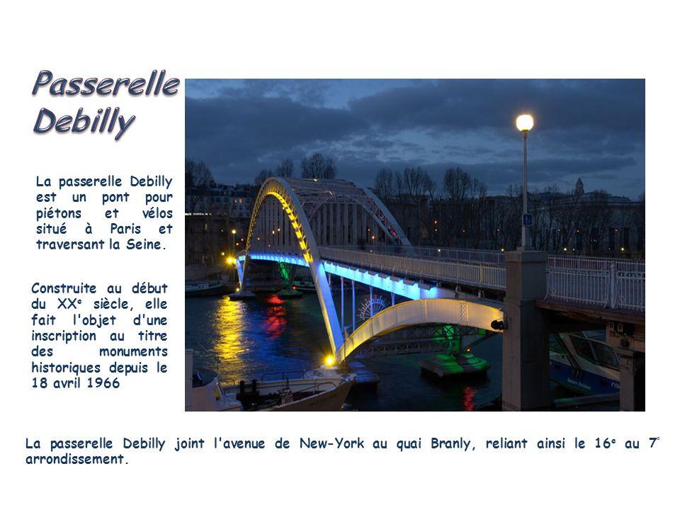Passerelle Debilly. La passerelle Debilly est un pont pour piétons et vélos situé à Paris et traversant la Seine.