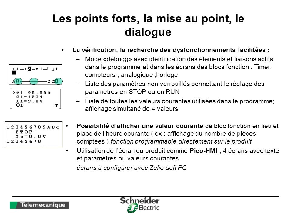 Les points forts, la mise au point, le dialogue
