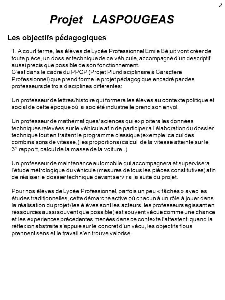 Projet LASPOUGEAS Les objectifs pédagogiques 3