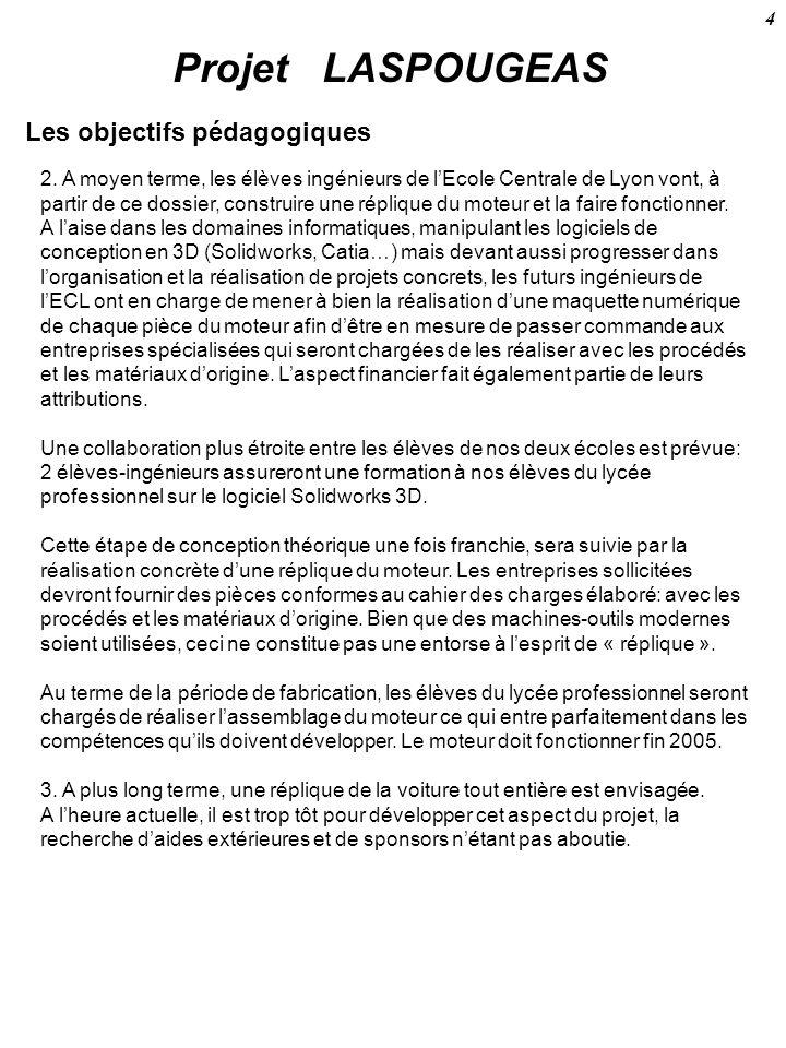 Projet LASPOUGEAS Les objectifs pédagogiques 4