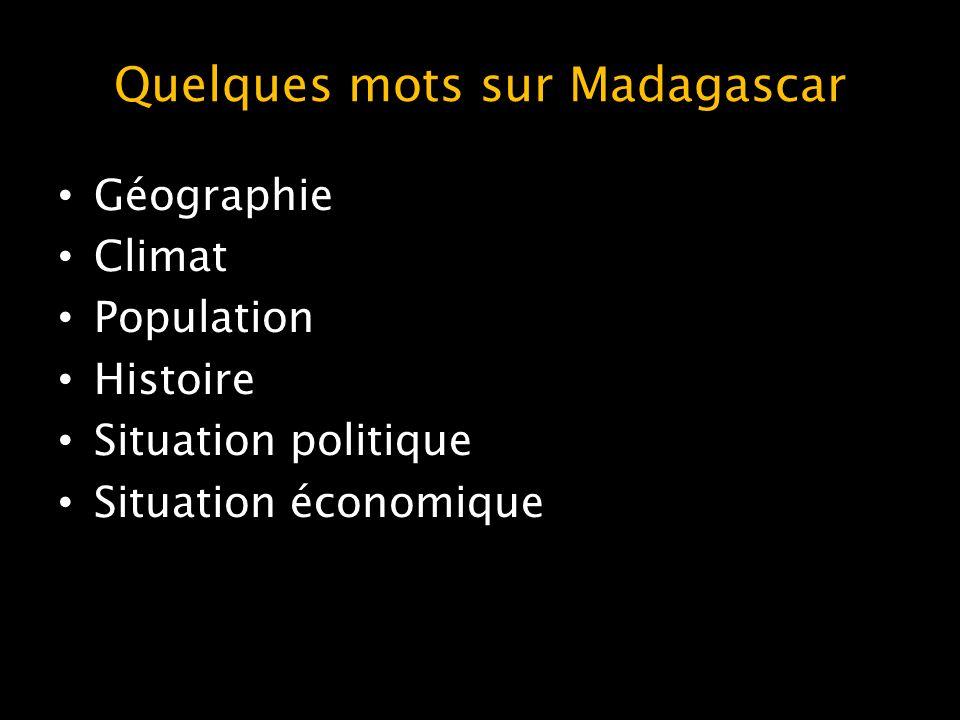 Quelques mots sur Madagascar