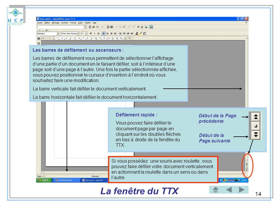 La fenêtre du TTX Les barres de défilement ou ascenseurs :
