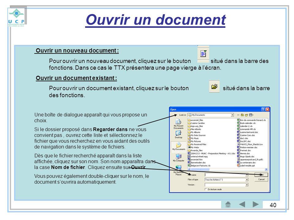 Ouvrir un document Ouvrir un nouveau document :