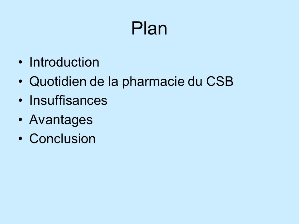 Plan Introduction Quotidien de la pharmacie du CSB Insuffisances