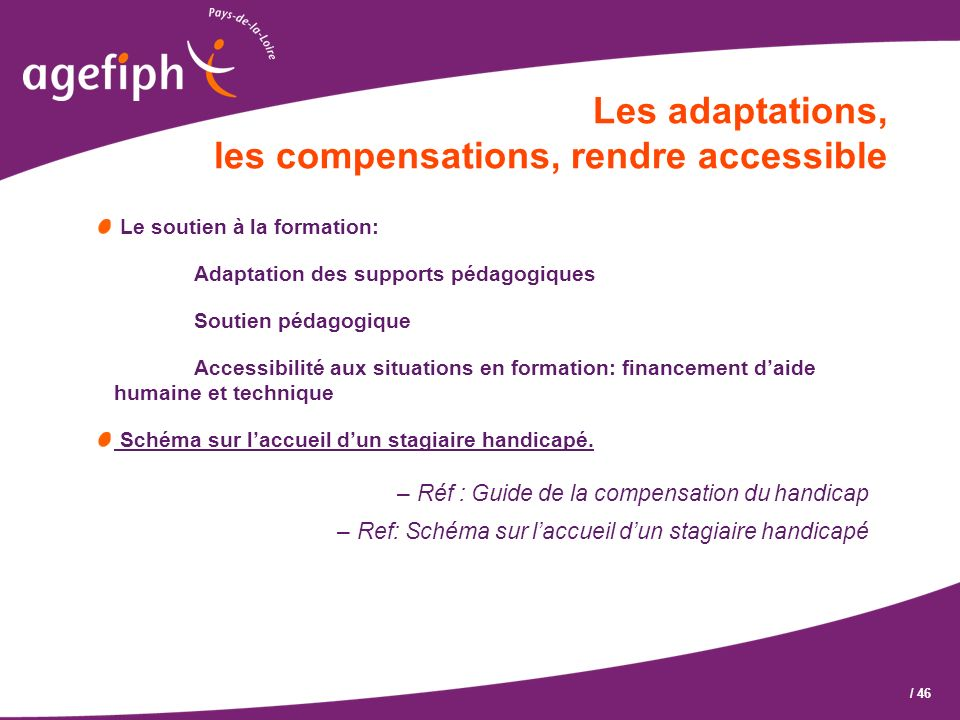 Les adaptations, les compensations, rendre accessible
