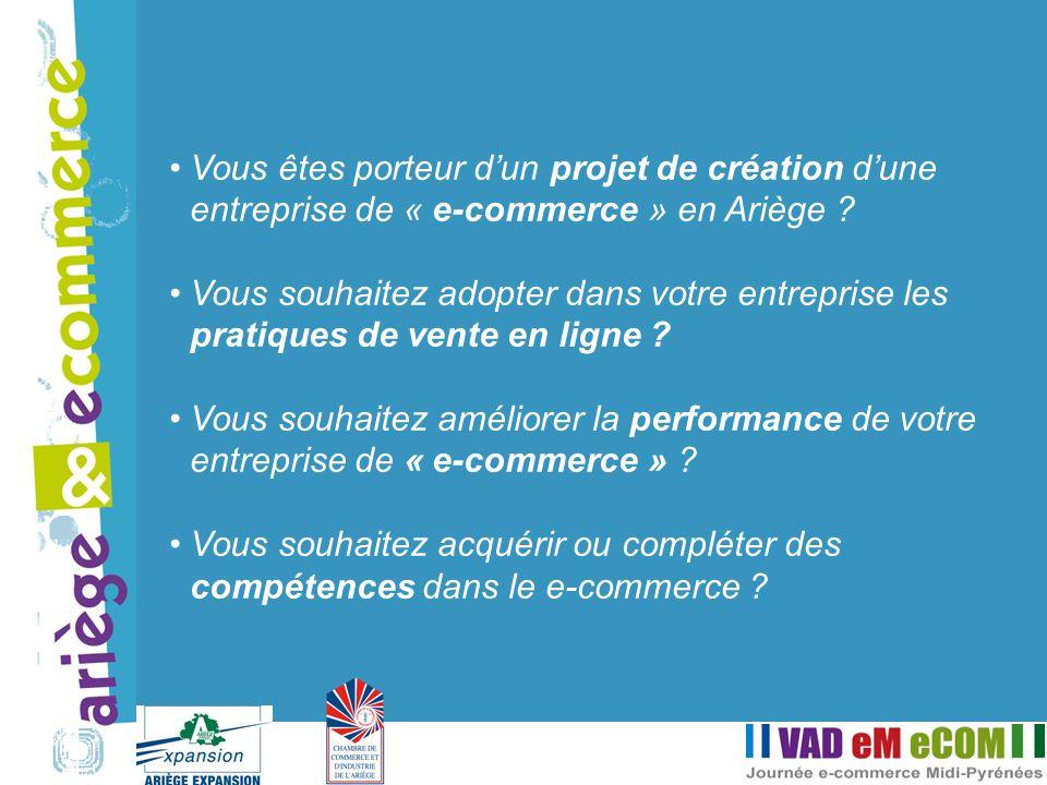 Vous êtes porteur d'un projet de création d'une entreprise de « e-commerce » en Ariège