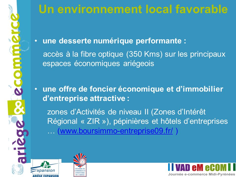 Un environnement local favorable