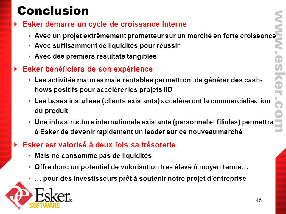 Conclusion Esker démarre un cycle de croissance Interne