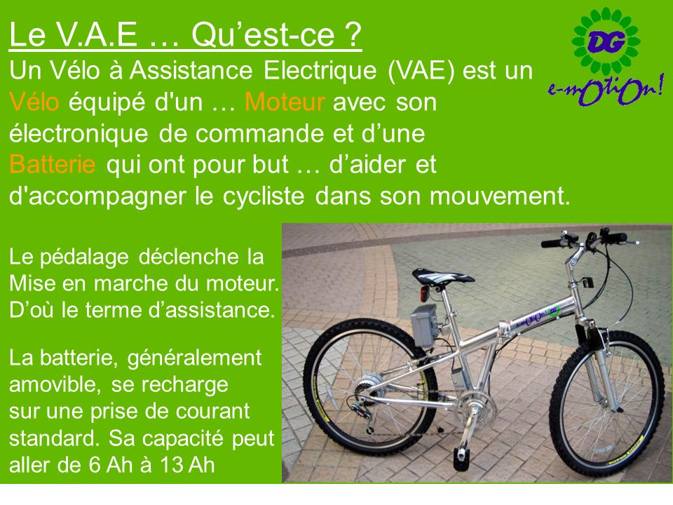 Le V.A.E … Qu'est-ce Un Vélo à Assistance Electrique (VAE) est un