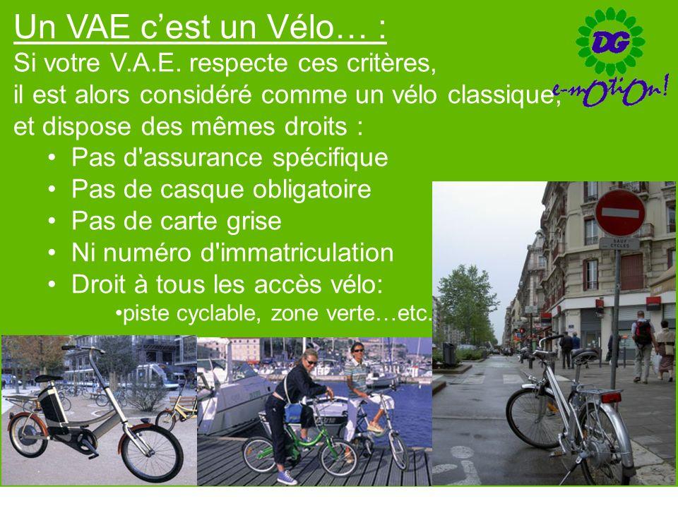 Un VAE c'est un Vélo… : Si votre V.A.E. respecte ces critères,