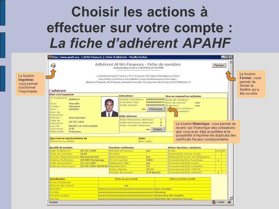 Choisir les actions à effectuer sur votre compte : La fiche d'adhérent APAHF