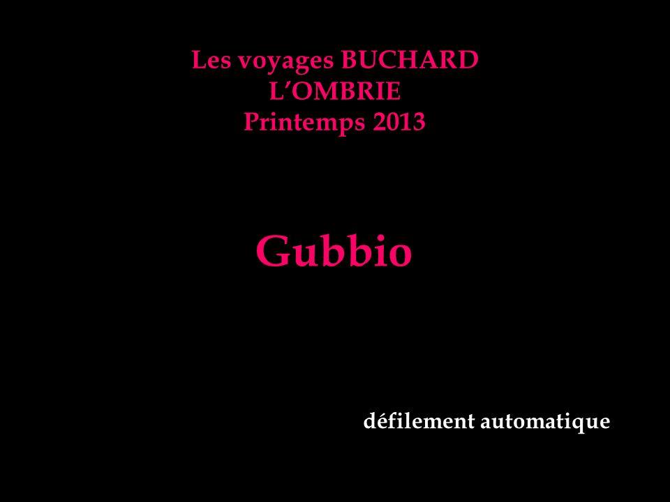 Gubbio Les voyages BUCHARD L'OMBRIE Printemps 2013