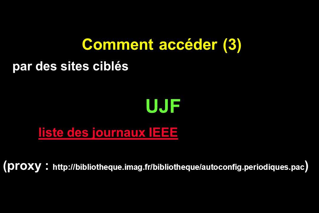 UJF Comment accéder (3) par des sites ciblés liste des journaux IEEE