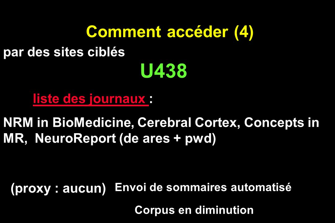 U438 Comment accéder (4) par des sites ciblés liste des journaux :