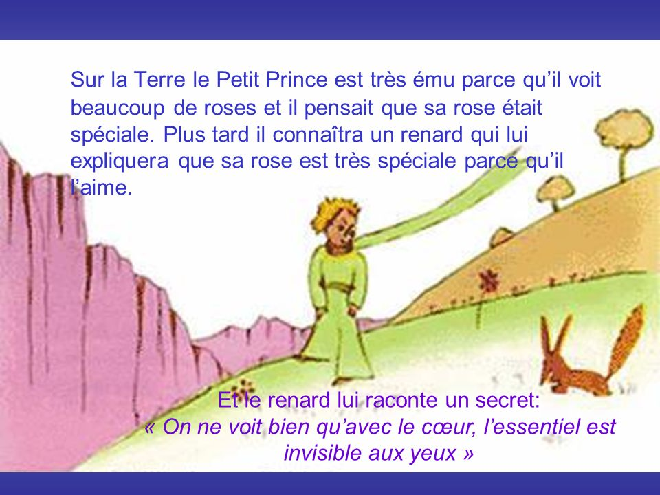 Et le renard lui raconte un secret:
