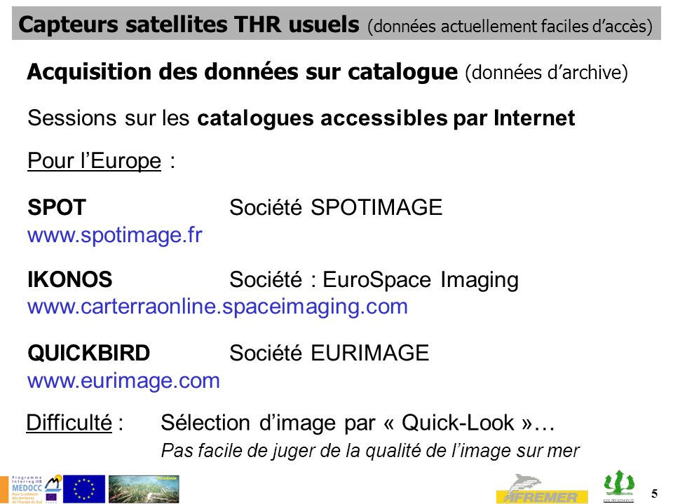 Capteurs satellites THR usuels (données actuellement faciles d'accès)